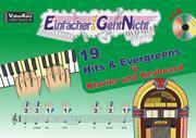 Einfacher!-Geht-Nicht: 19 Hits & Evergreens - für Klavier und Keyboard mit CD