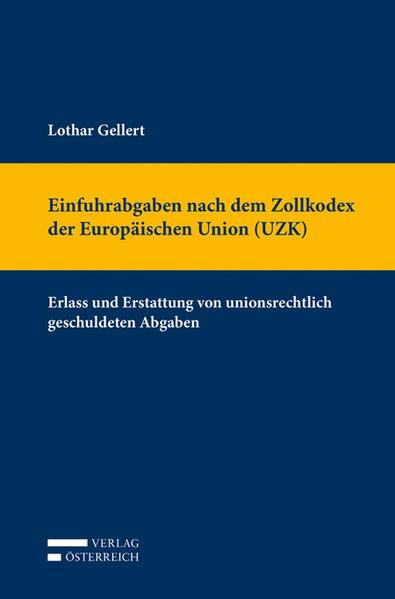 Einfuhrabgaben nach dem Zollkodex der Europäisc...
