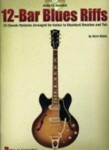 12-Bar Blues Riffs: 25 Classic Patterns Arranged for Guitar in Standard Notation and Tab als Taschenbuch