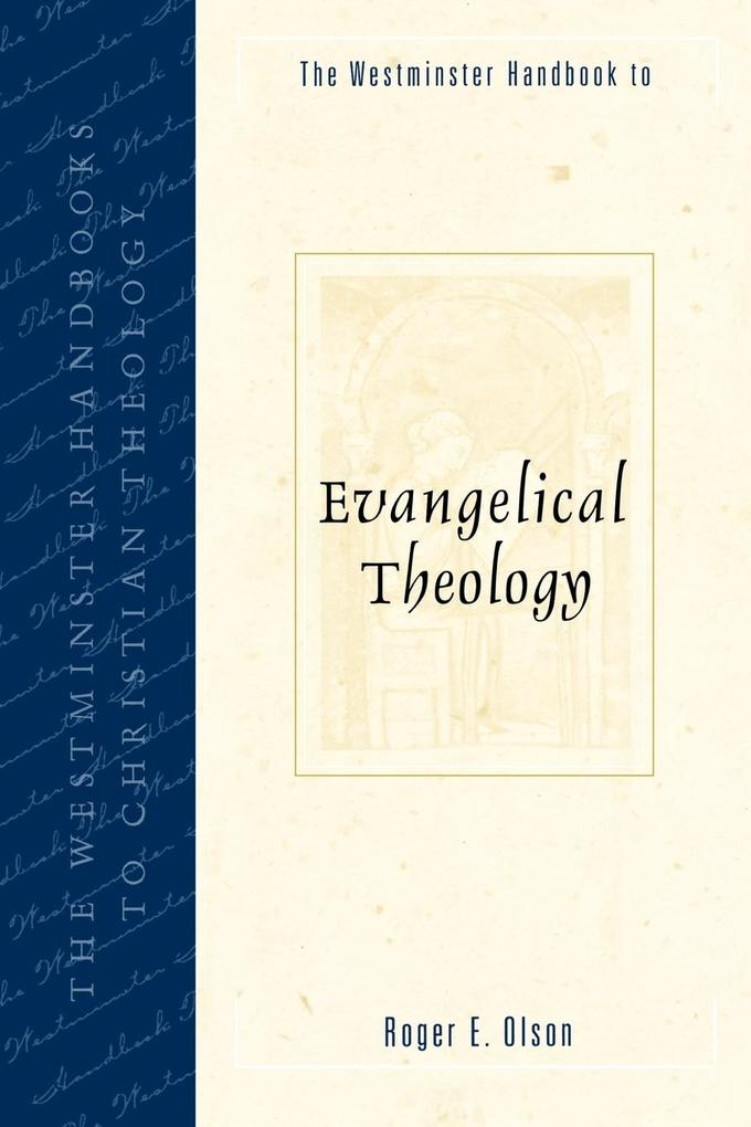 Westminster Handbook to Evangelical Theology als Taschenbuch
