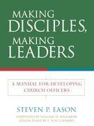 making Disciples making Leaders