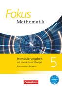 Fokus Mathematik 5. Jahrgangsstufe - Bayern - Intensivierungsheft mit interaktiven Übungen auf scook.de