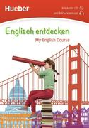 Englisch entdecken. My English Course. Buch mit Audio-CD