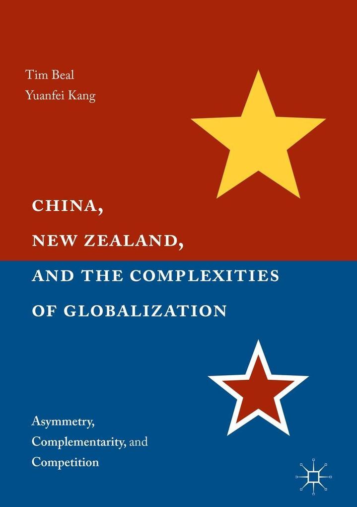 China, New Zealand, and the Complexities of Glo...