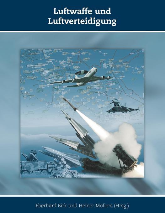 Luftwaffe und Luftverteidigung als Buch von