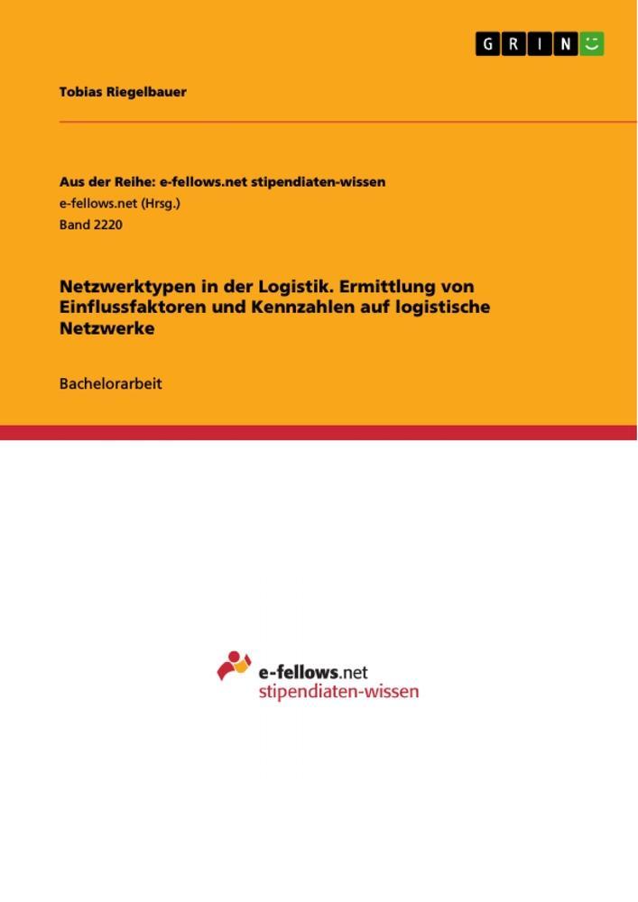 Netzwerktypen in der Logistik. Ermittlung von E...