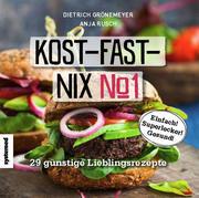 Kost-fast-nix-Kochbuch