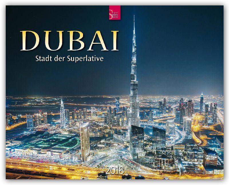 Dubai - Stadt der Superlative 2018