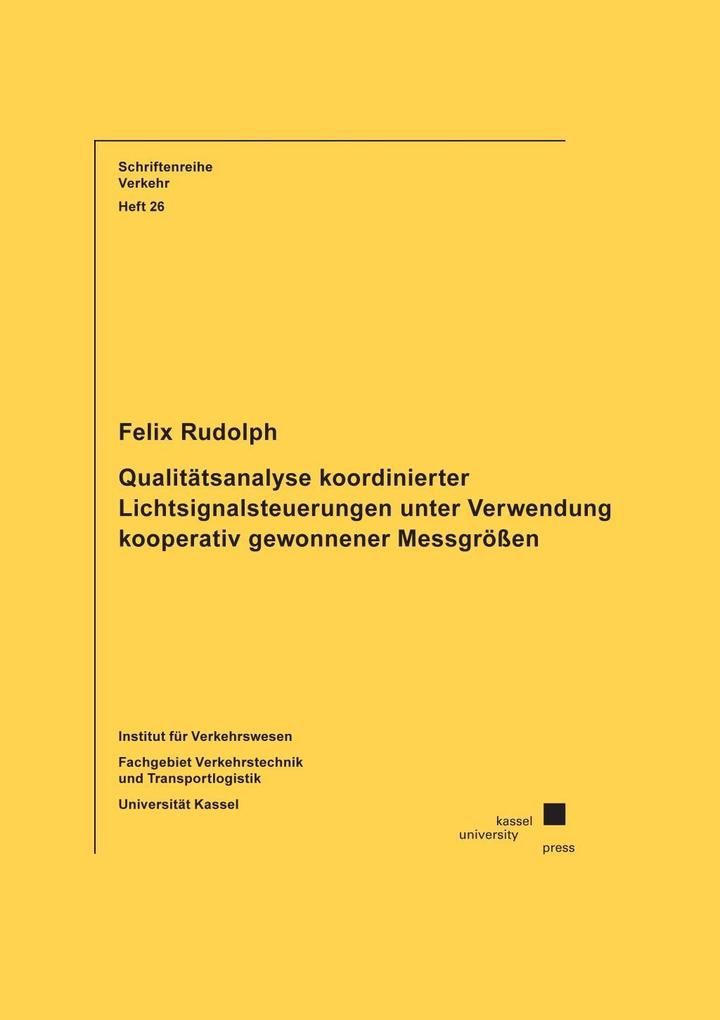 Qualitätsanalyse koordinierter Lichtsignalsteuerungen unter ...