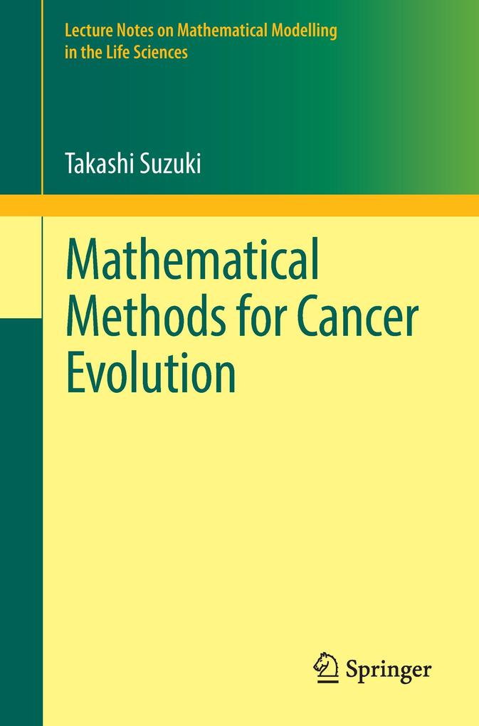 Mathematical Methods for Cancer Evolution als B...