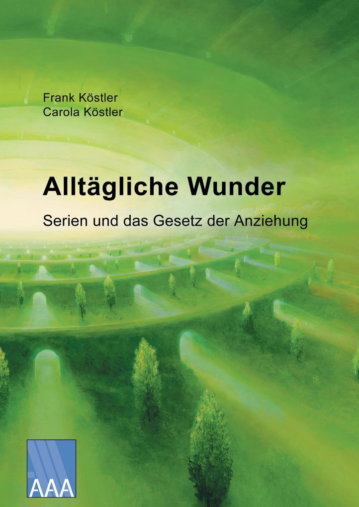 Alltägliche Wunder als eBook Download von Frank...