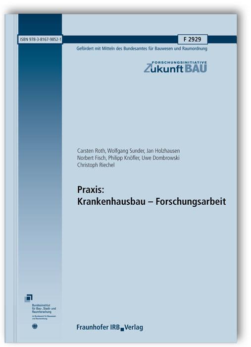 Praxis: Krankenhausbau - Forschungsarbeit. Absc...