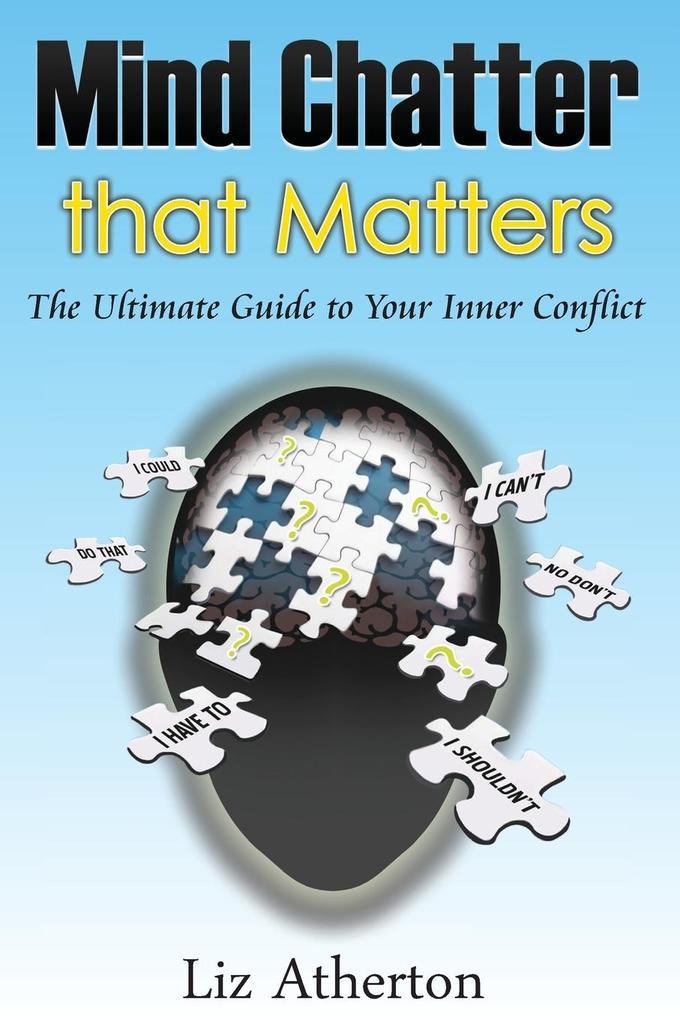 Mind Chatter That Matters als Taschenbuch von L...