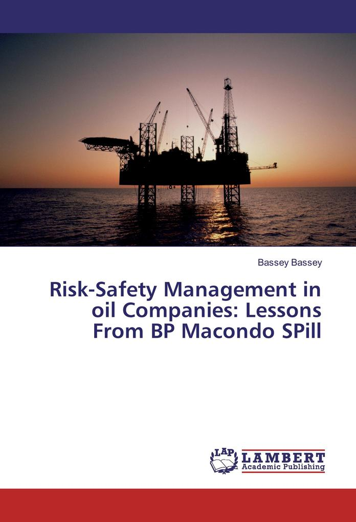 Risk-Safety Management in oil Companies: Lesson...