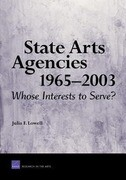 State Arts Agencies 1965-2003: Whose Interests to Serve?