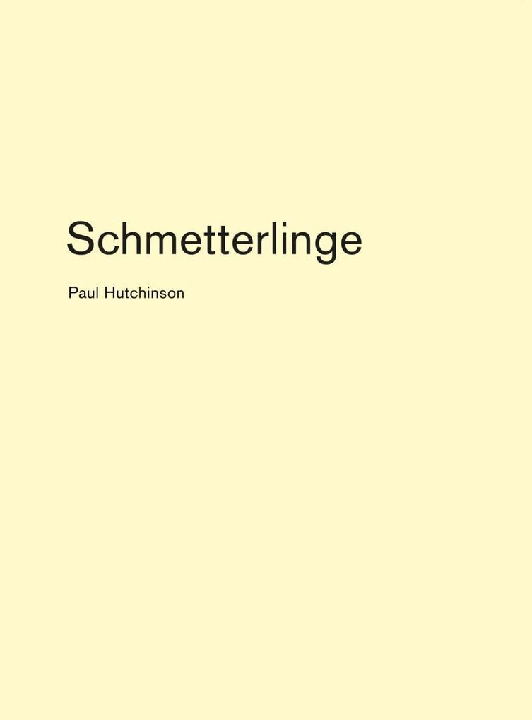 Schmetterlinge als Buch von Paul Hutchinson