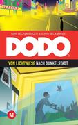 DODO - Von Lichtwiese nach Dunkelstadt