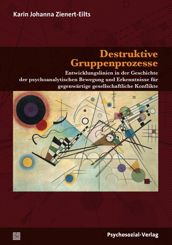 Destruktive Gruppenprozesse als Buch von Karin ...