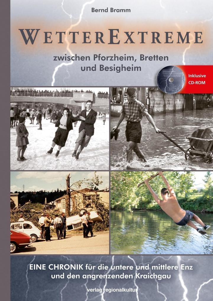 Wetterextreme als Buch von Bramm Bernd, Bernd B...