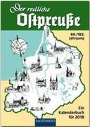 Der redliche Ostpreuße - Ein Kalenderbuch für 2018