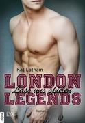 London Legends - Lass uns spielen