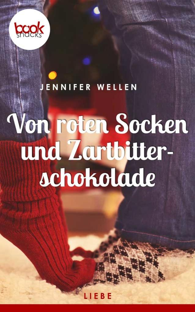 Von roten Socken und Zartbitterschokolade als eBook