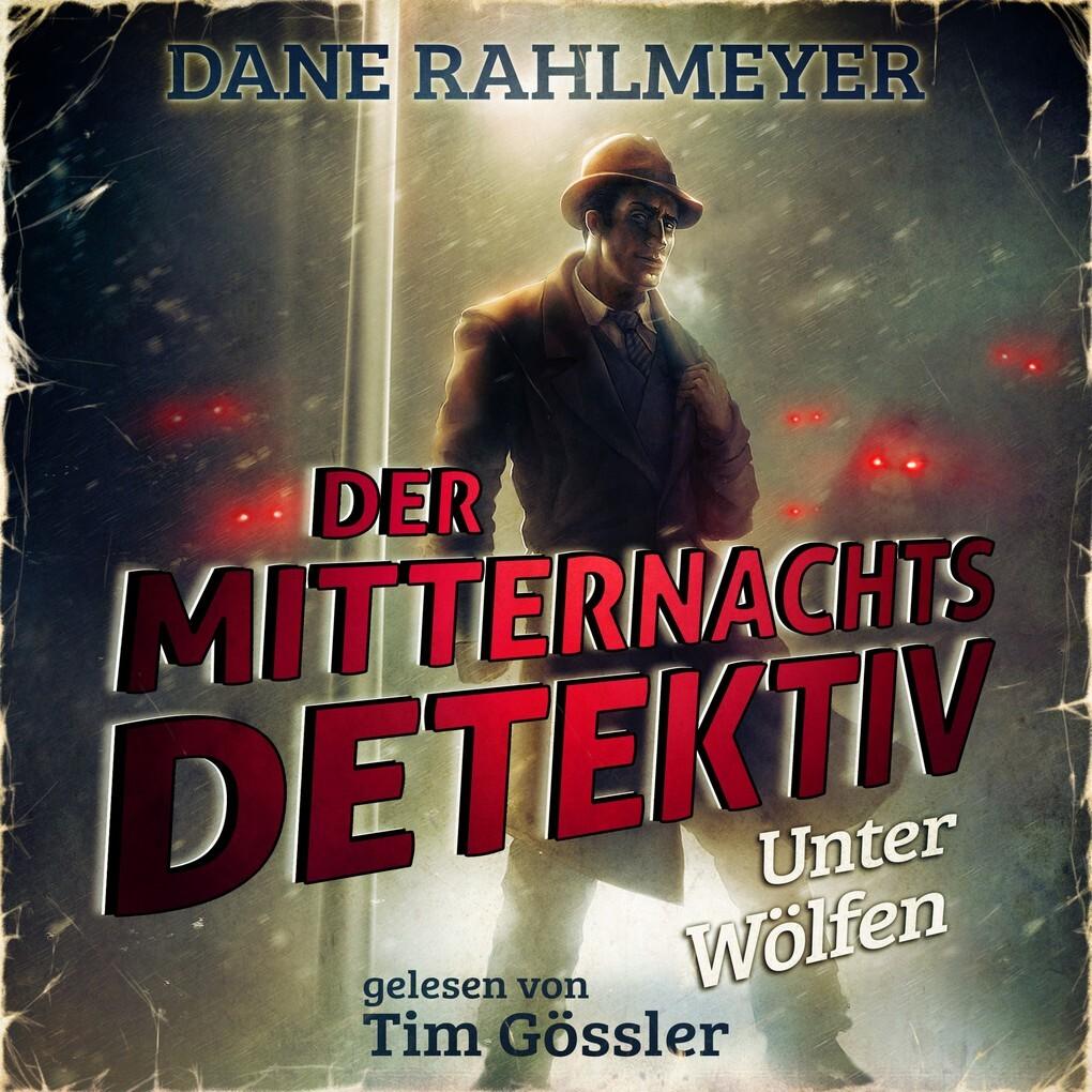 Der Mitternachtsdetektiv: Unter Wölfen - Eine Novelle als Hörbuch Download