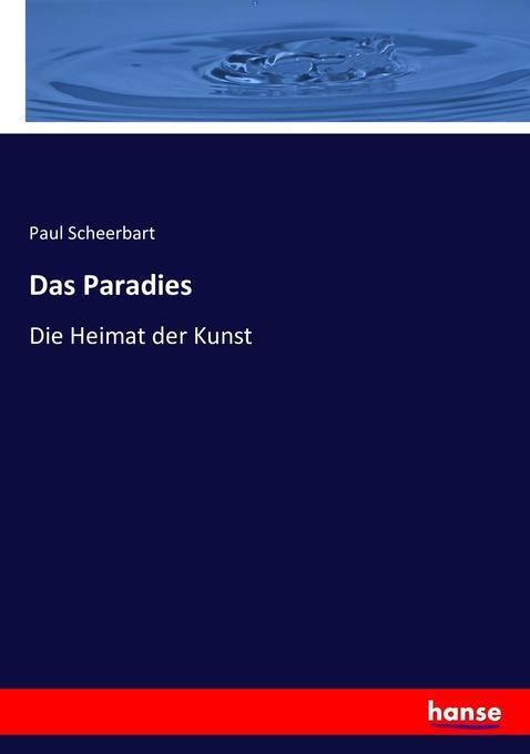 Das Paradies als Buch von Paul Scheerbart