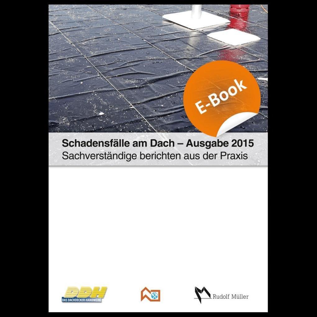 Schadensfälle am Dach - Ausgabe 2015 als eBook ...