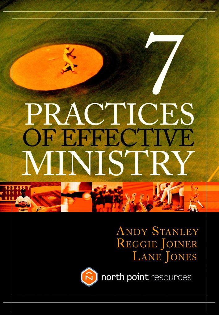 7 Practices of Effective Ministry als Buch (gebunden)