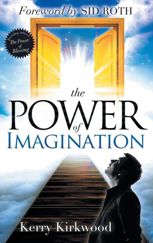 The Power of Imagination als Buch von Kerry Kir...