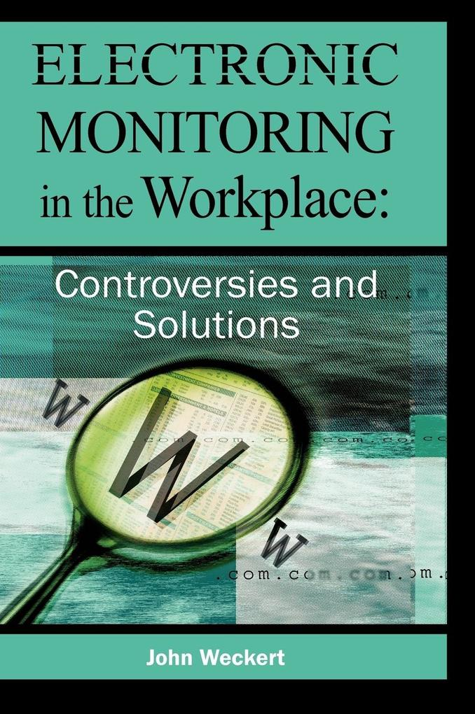 Electronic Monitoring in the Workplace als Buch (gebunden)