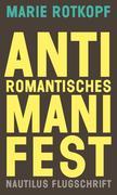 Antiromantisches Manifest