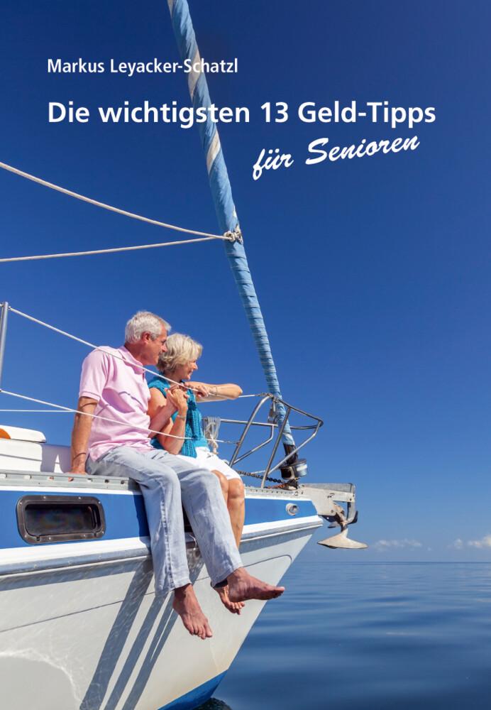 Die wichtigsten 13 Geld-Tipps für Senioren als ...
