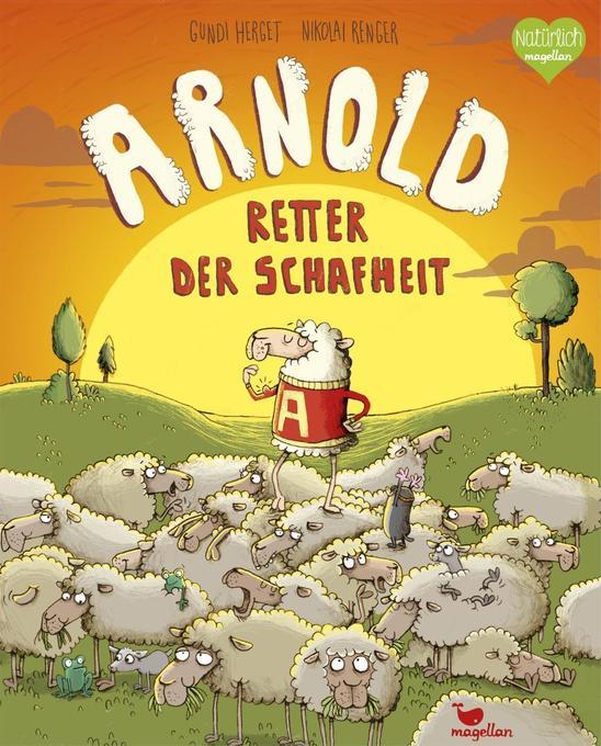 Arnold, Retter der Schafheit als Buch von Gundi...