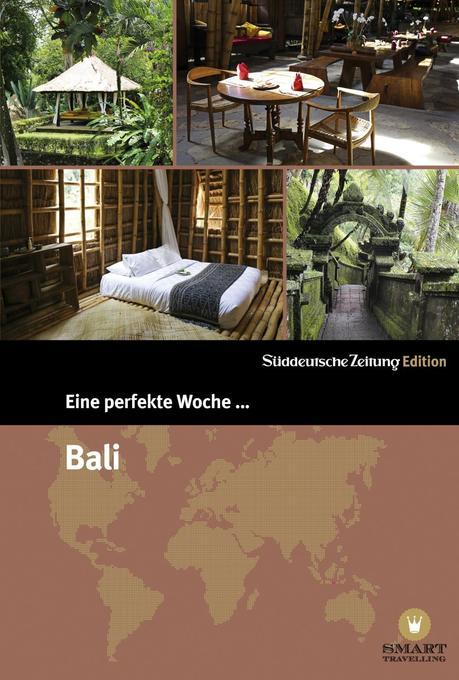 Eine perfekte Woche... in Bali als Buch von