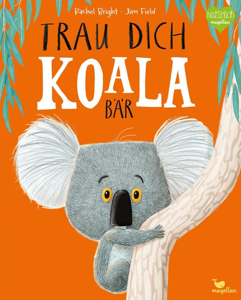 Trau dich, Koalabär als Buch