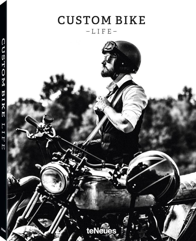 Custom Bike Life als Buch von Ramp