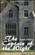 The Captain of the Wight (Frank Cowper) - comprehensive, unabridged with the original illustrations - (Literary Thoughts Edition)