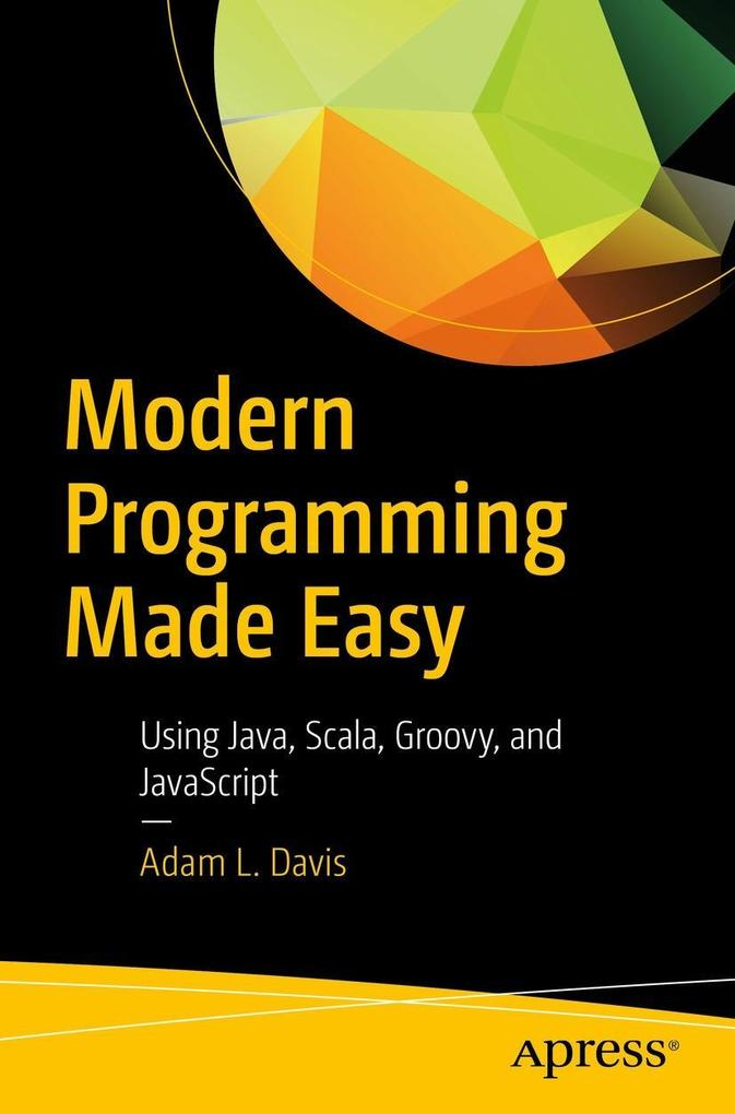 Modern Programming Made Easy als eBook Download...