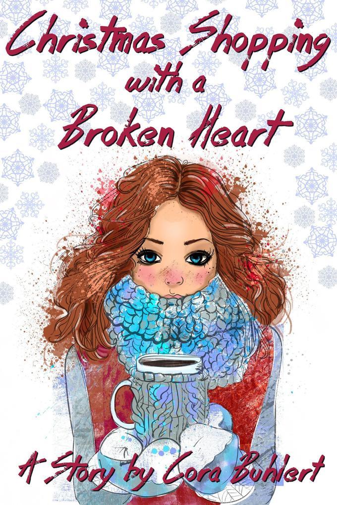 Christmas Shopping with a Broken Heart als eBook