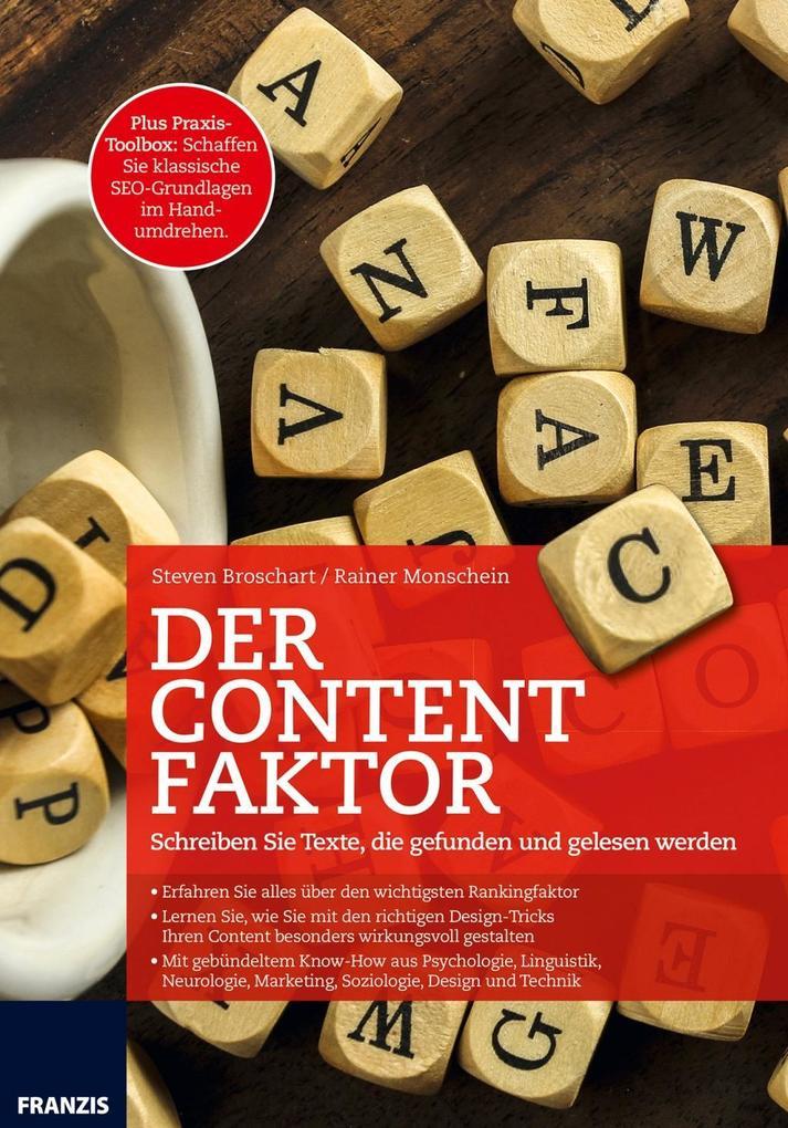 Der Content Faktor als Buch von Steven Broschar...