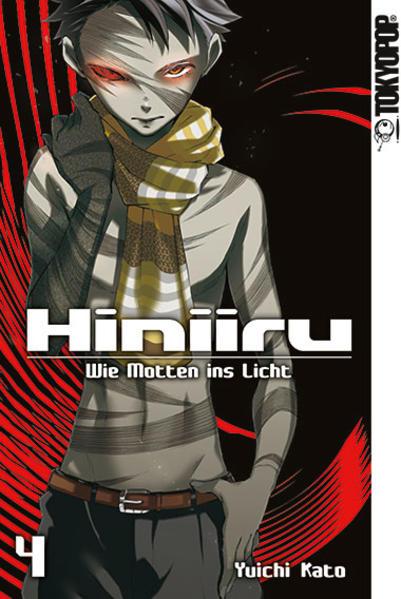 Hiniiru - Wie Motten ins Licht 04 als Taschenbu...