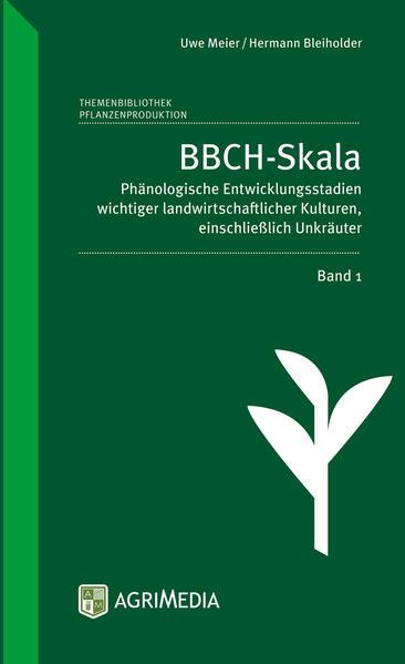 BBCH-Skala. Band 01 als Buch von Hermann Bleiho...