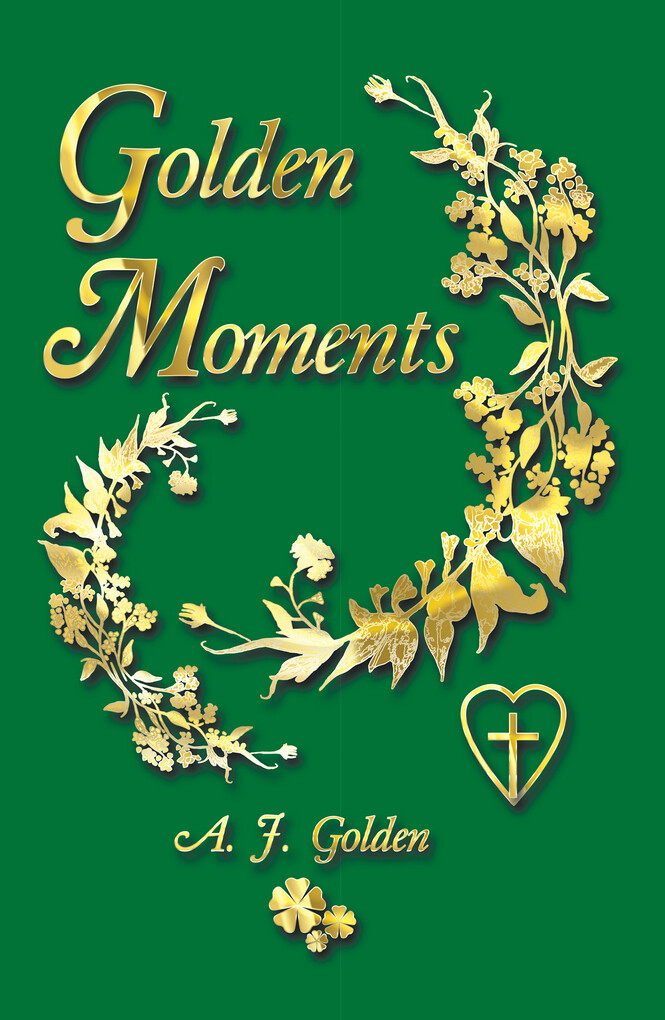 Golden Moments als eBook Download von A. J. Golden