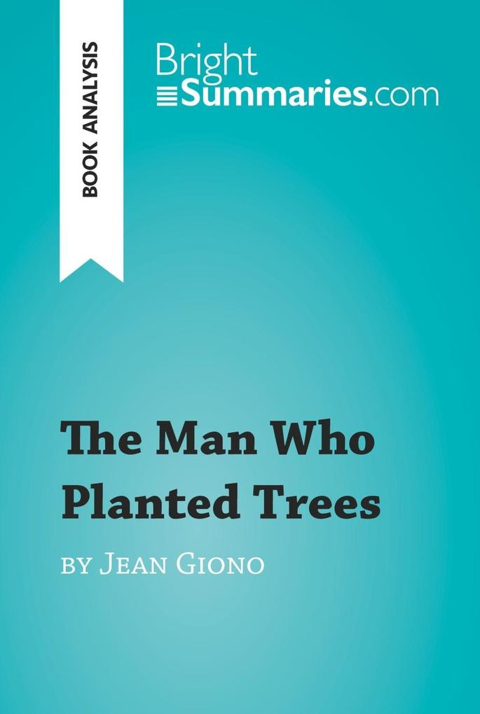 The Man Who Planted Trees by Jean Giono (Book A...