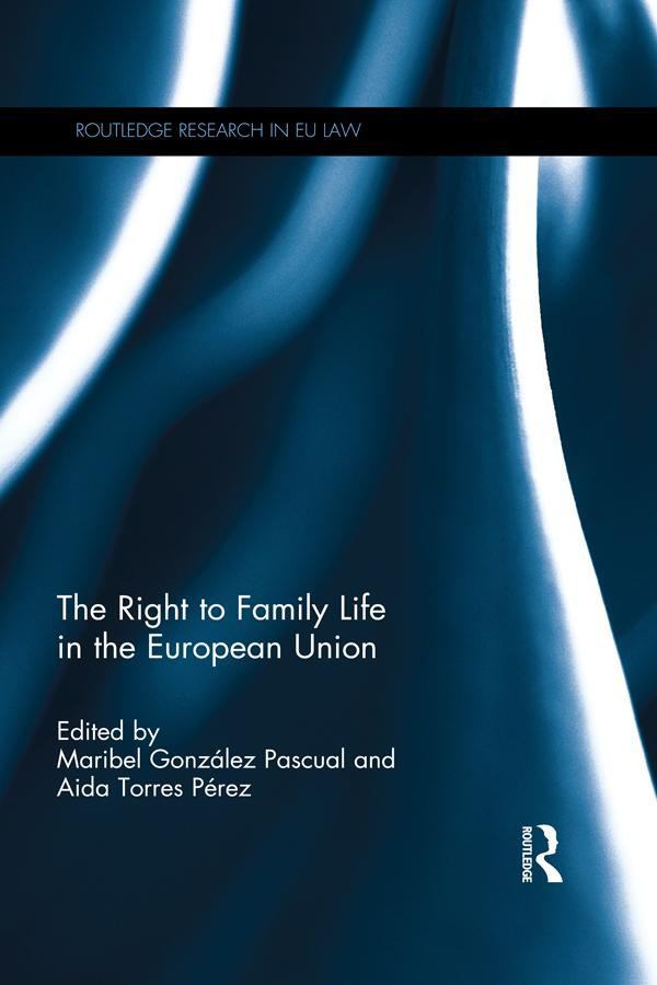Right to Family Life in the European Union als ...