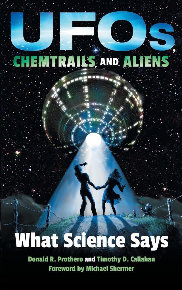 UFOs, Chemtrails, and Aliens als Buch von Donal...
