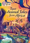 Two Animal Tales from Africa