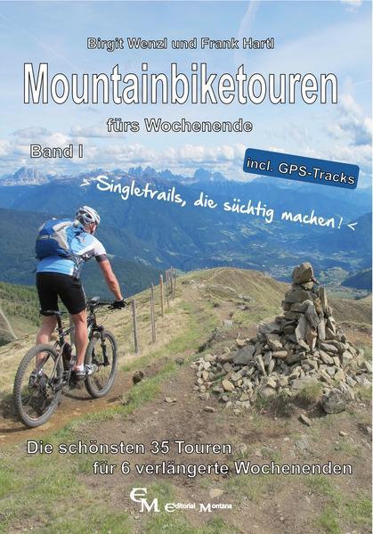 Mountainbiketouren fürs Wochenende Band I als Buch